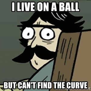 StareDad - I LIVE ON A BALL BUT CAN'T FIND THE CURVE