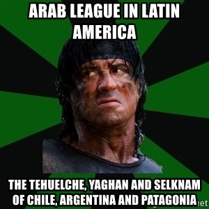 remboraiden - Arab League in Latin America  The Tehuelche, Yaghan and Selknam of Chile, Argentina and Patagonia