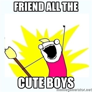 All the things - Friend all the Cute Boys