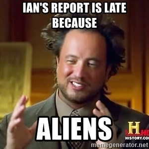 Ancient Aliens - Ian's report is late because Aliens