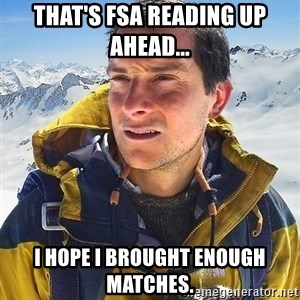 Bear Grylls Loneliness - That's FSA reading up ahead... I hope I brought enough matches.