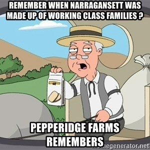 Family Guy Pepperidge Farm - remember when narragansett was made up of working class families ? pepperidge farms remembers