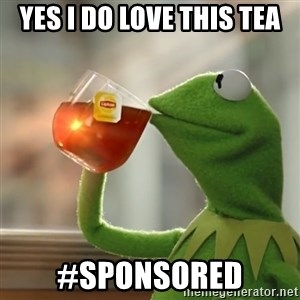 Kermit The Frog Drinking Tea - yes i do love this tea #sponsored