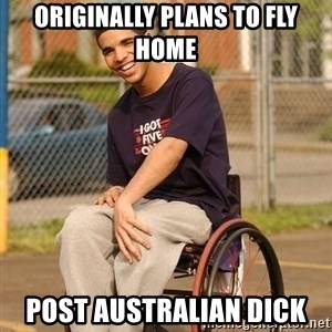 Drake Wheelchair - originally plans to fly home post Australian dick