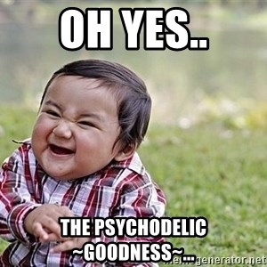 Evil Asian Baby - oh yes.. the psychodelic ~goodness~...