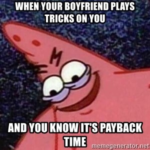 Foul Bachelor Frog - When your boyfriend plays tricks on you And you know it's payback time