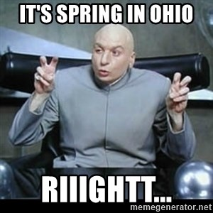 dr. evil quotation marks - IT'S SPRING IN OHIO RIIIGHTT...