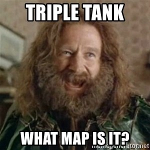What Year - Triple Tank  WHAT MAP IS IT?