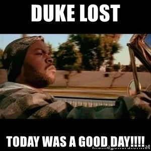 Ice Cube- Today was a Good day - DUKE Lost Today was a good day!!!!