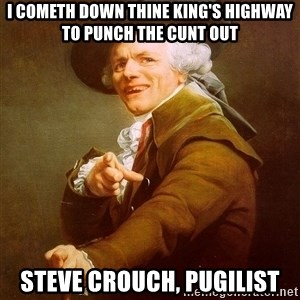 Joseph Ducreux - I cometh down thine king's highway to punch the cunt out steve crouch, pugilist