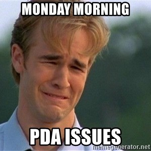 Crying Man - Monday Morning  PDA issues