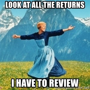 Sound Of Music Lady - look at all the returns i have to review