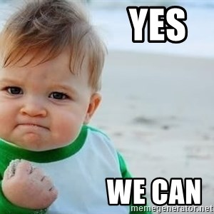 fist pump baby - Yes                  we can