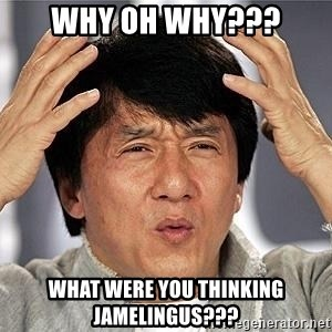 Confused Jackie Chan - Why oh why??? What were you thinking Jamelingus???