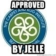 Seal Of Approval - APPROVED BY JELLE