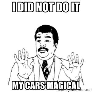 aysi - I did not do it  My cars magical