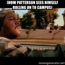 It was a good day - (how patterson sees himself rolling on to campus)