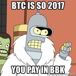 bender blackjack and hookers - BTC is so 2017 you pay in BBK