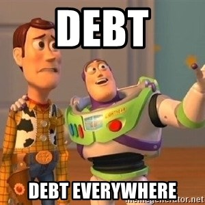 Consequences Toy Story - Debt Debt everywhere