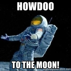 pissedceru - Howdoo To the moon!