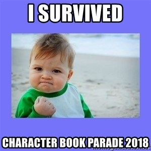Baby fist - I survived  Character book parade 2018