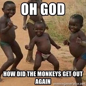 african children dancing - Oh god How did the monkeys get out again
