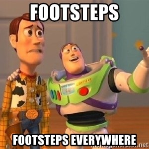 Consequences Toy Story - footsteps footsteps everywhere