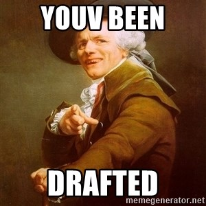 Joseph Ducreux - Youv been  Drafted