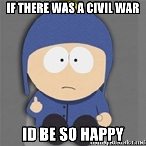 South Park Craig - If there was a civil war Id be so happy