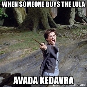 Pissed off Harry - When someone buys the lula Avada kedavra