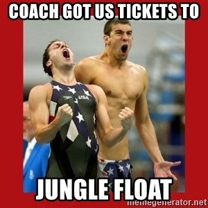 Ecstatic Michael Phelps - Coach got us tickets to  jungle float