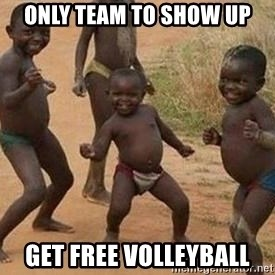 african children dancing - Only team to show up Get free volleyball