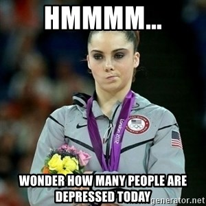 McKayla Maroney Not Impressed - hmmmm... wonder how many people are depressed today