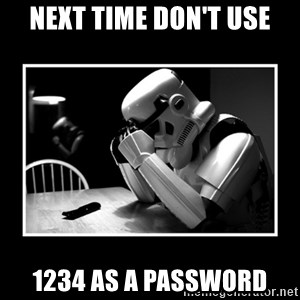 Sad Trooper - next time don't use 1234 as a password