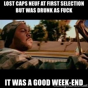 Ice Cube- Today was a Good day - Lost caps neuf at first selection but was drunk as fuck it was a good week-end