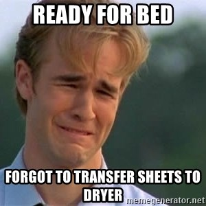 James Van Der Beek - Ready for bed Forgot to transfer sheets to dryer
