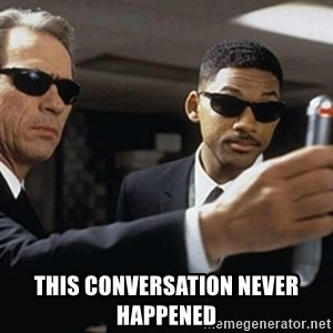 men in black - This conversation never happened
