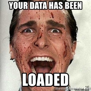 american psycho - Your data has been  loaded