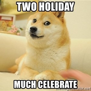 so doge - two holiday much celebrate