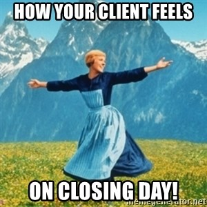 Sound Of Music Lady - How your client feels  on closing day!