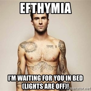 Adam Levine - Efthymia I'm waiting for you in bed (lights are off)!