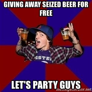 Sunny Student - Giving away seized beer for free Let's Party guys