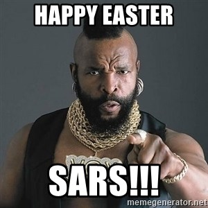 Mr T - Happy Easter Sars!!!