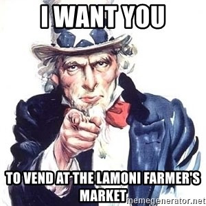 Uncle Sam - i want you to vend at the Lamoni farmer's market