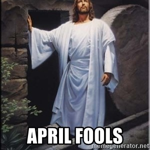 Hell Yeah Jesus - April fools