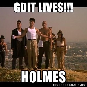 Blood in blood out - GDIT LIVES!!! HOLMES