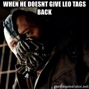 Bane Permission to Die - When he doesnt give LEO Tags Back