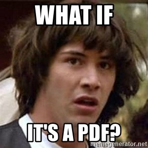 Conspiracy Keanu - What if it's a pdf?