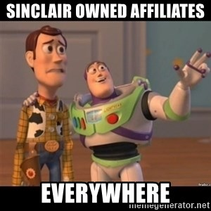 Buzz lightyear meme fixd - sinclair owned affiliates everywhere