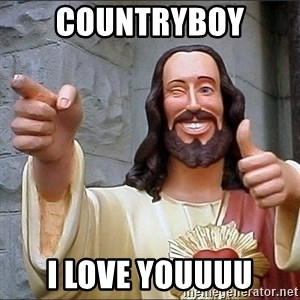 jesus says - countryboy i love youuuu